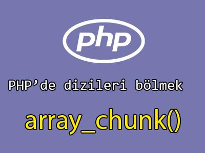 Php dizileri parçalama
