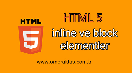 HTML inline ve block elementler